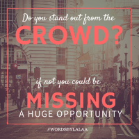 Does Your Brand Stand out From the Crowd? If not, you Might be Missing a Huge Opportunity!