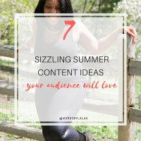 7 Sizzling Summer Content Ideas Your Audience Will Love